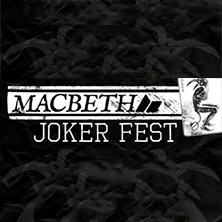 MacBeth Joker Fest