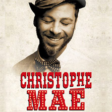 Christophe Maé NEUCHATEL - Tickets