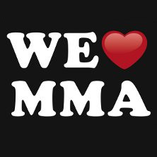 We love MMA