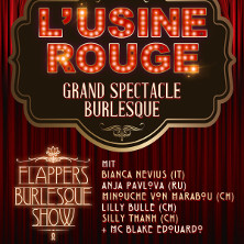 Usine Rouge - Grand Spectacle Burlesque LYSS - Tickets