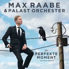 Max Raabe & Palast Orchester  - Neues Programm