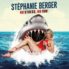 Stéphanie Berger - No Stress, No Fun!