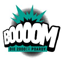 Boooom die 2000er-Poardy