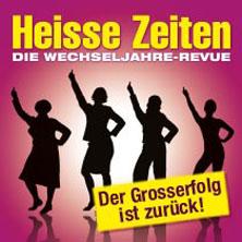 Heisse Zeiten - Die Wechseljahre-Revue