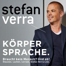 Stefan Verra Live 2019 - Körpersprache - Braucht kein Mensch? Und ob!
