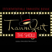 "Internationale Travestie-Revue ""Traumzeit"""