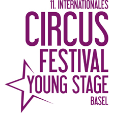 YOUNG STAGE - 11. Internationales Circus Festival Basel