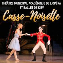 Casse-Noisette - Théâtre Municipal de l'Opéra et Ballet de Kiev