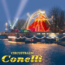 Circus Conelli 2019 - Das Original
