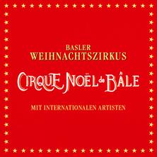 Cirque Noël De Bâle 2019