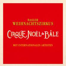 Tickets Cirque Noël De Bâle 2019