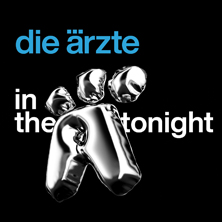 Die Ärzte - In The Ä Tonight 2020