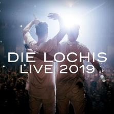 Die Lochis Live on Tour 2019