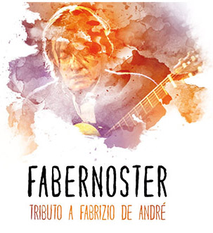 FaberNoster - Tributo a Fabrizio De André