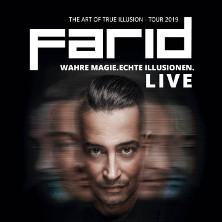 Farid - The Art of True Illusion Tour 2019