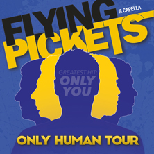 Flying Pickets - Only Human Tour 2020
