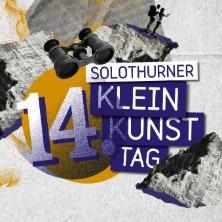 14. Solothurner Kleinkunsttag