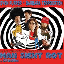 """MAN SIEHT ROT"" mit Sven Furrer & Barbara Terpoorten"