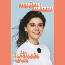 "Marina Rollman ""Un spectacle drôle"""