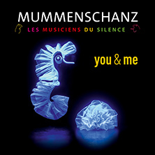 MUMMENSCHANZ - you & me