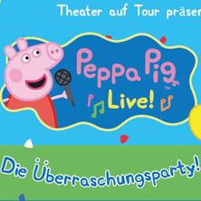 Peppa Pig Live! (Burgdorf, Zürich, Basel)