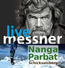 Reinhold Messner - Nanga Parbat - mein Schicksalsberg