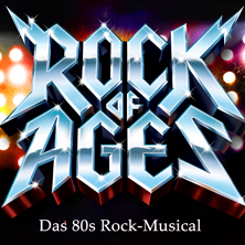 Rock of Ages, das Musical