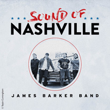 James Barker Band - Sound Of Nashville