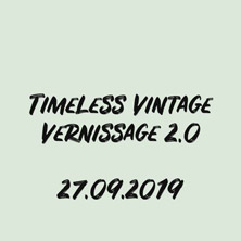 Timeless Vintage Vernissage 2.0