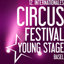 YOUNG STAGE - 12. Internationales Circus Festival Basel