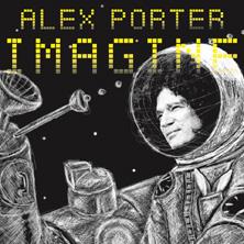 Alex Porter - Imagine PREMIERE