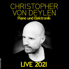 Christopher von Deylen in Zürich, 08.04.2021 - Tickets -