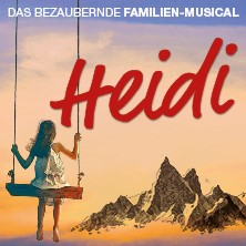Heidi - Das bezaubernde Familien-Musical