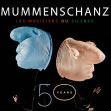 MUMMENSCHANZ - 50 Years