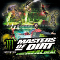 Masters of Dirt by Monster Energy 2016