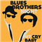 Cry Baby (CH) - Blues Brothers Night