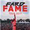 FARD Live in Concert - Fame Tour 2017