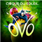 Cirque du Soleil - OVO - 3-Gang Dinner Special Guest Package